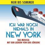 Ich war noch niemals in New York - Das Udo Jürgens Musical